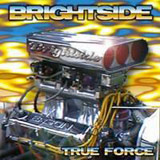 Brightside - True Force