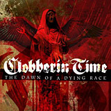 Clobberin Time - The Dawn Of A Dying Race
