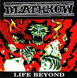Deathrow - Life Beyond