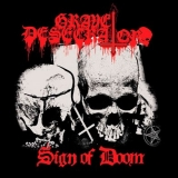Grave Desecrator - Sign of Doom