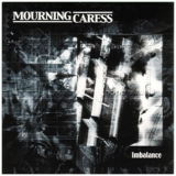 Mourning Caress - Imbalance
