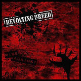 Revolting Breed - Rise Against