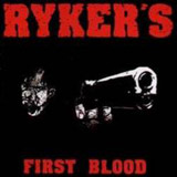 Ryker's - First Blood