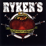 Ryker's - A Lesson In Loyality