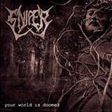 Sniper - Your World is Doomed