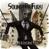 Sounds Of Fury - Mediocracy