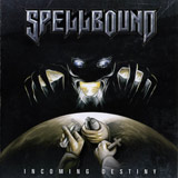 Spellbound - Incoming Destiny