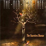 The Old Dead Tree - The Nameless Disease